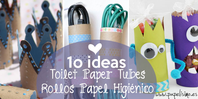 10 ideas con rollos de papel higi nico papelisimo - Decoracion con carton de papel higienico ...